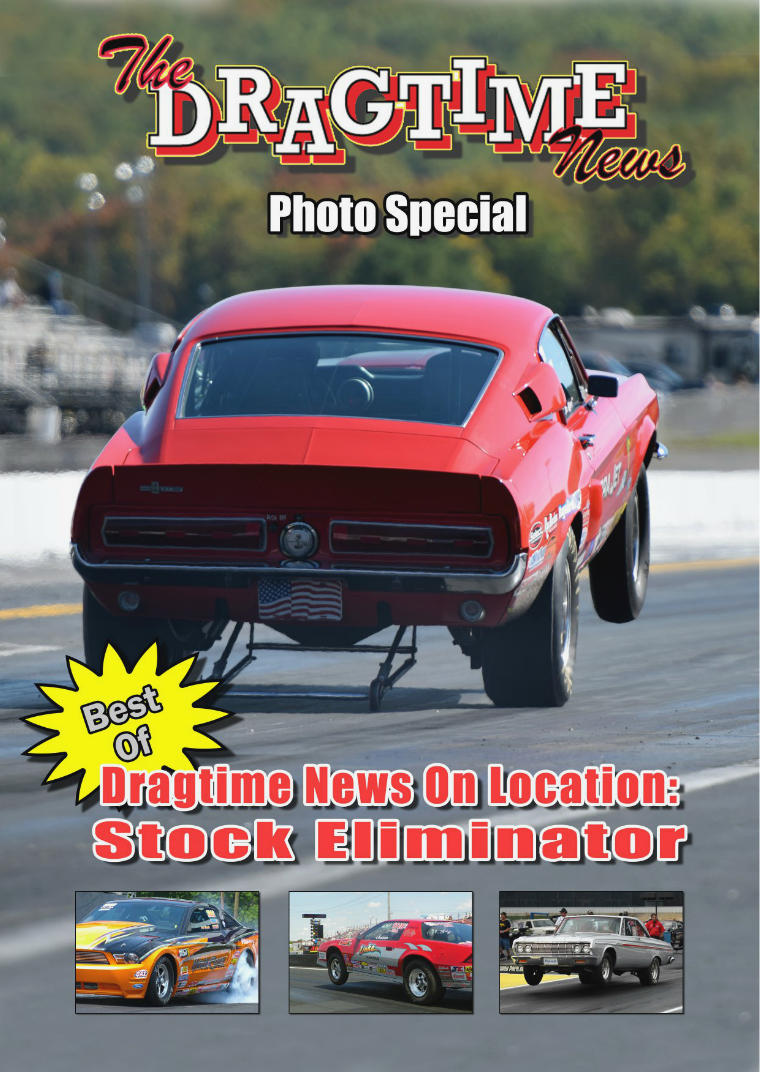 The Dragtime News Stock Eliminator Photo Special