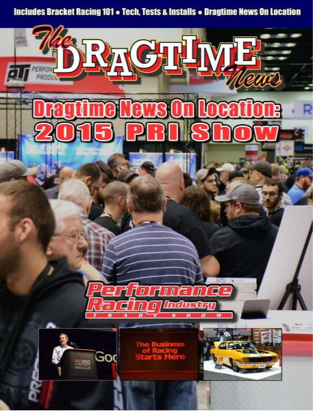 The Dragtime News January 2016 - On Location at The PRI Show
