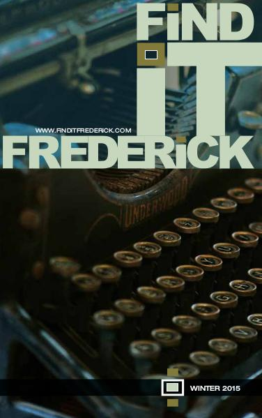 FiND iT FREDERiCK Magazine Winter 2015