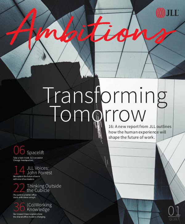JLL Ambitions Magazine No. 1: The Workplace Issue