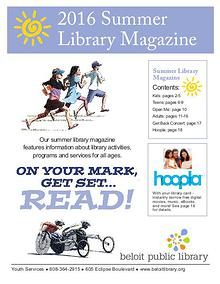 2016 Summer Library Magazine - Beloit Public Library