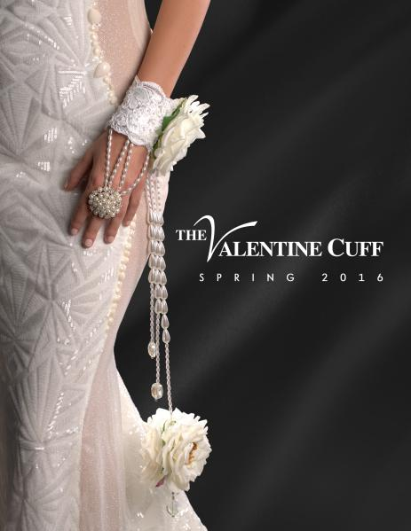 The Valentine Cuff Look Book - Spring 2016 The Valentine Cuff Look Book - Spring 2016