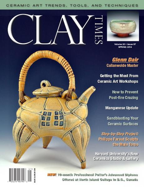 Clay Times Back Issues Vol. 20 Issue 97 - Winter/Spring 2014