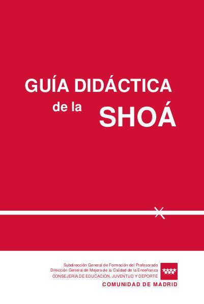 GUIA DIDACTICA DE LA SHOA 27 de enero de 2014