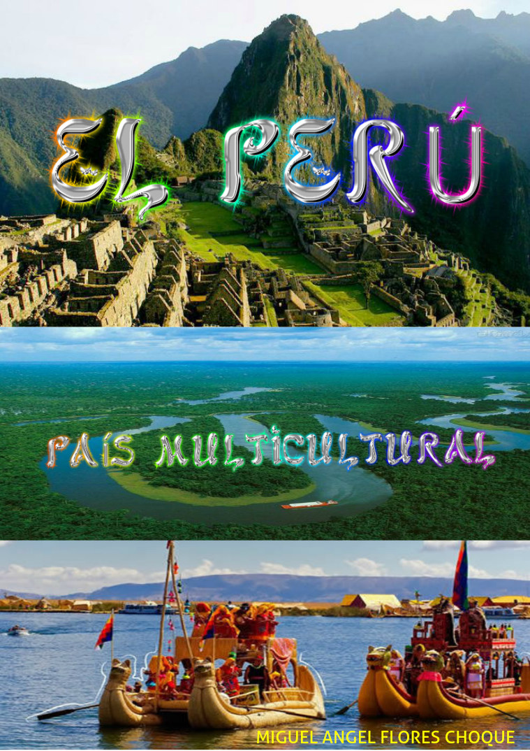 Maravillas Del Perú las mejores maravillas estan aqui