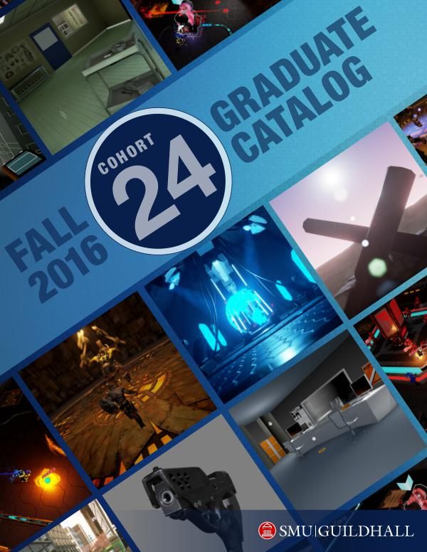 SMU Guildhall Graduate Catalog Fall 2016 — Cohort 24