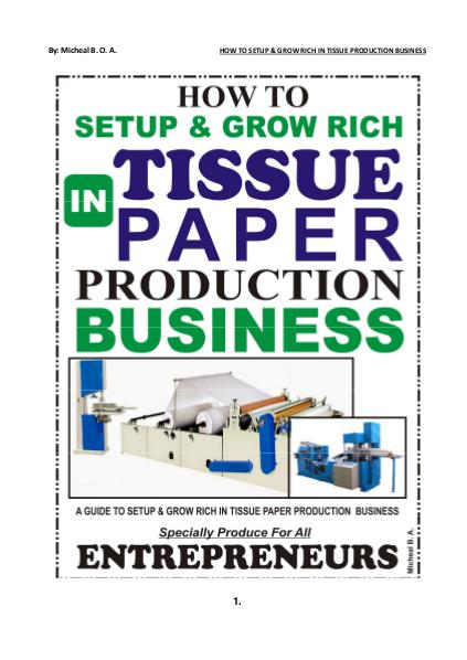 TISSUE PAPER PRODUCTION BUSINESS HOW TO SETUP & GROW RICH IN  TISSUE PAPER PRODUCTI