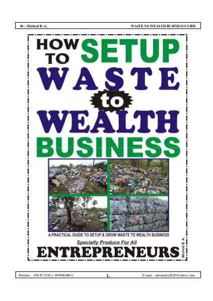 WASTE TO WEALTH BUSINESS Take a step today and do something