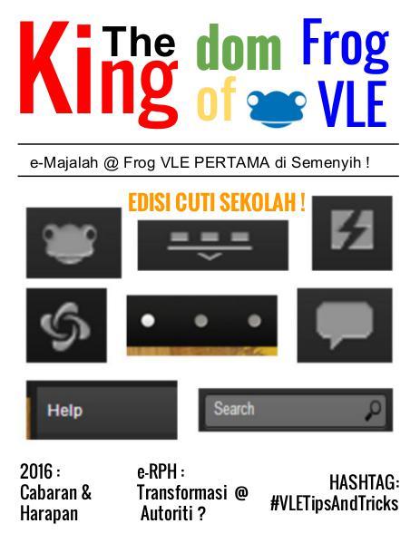 The Kingdom of Frog VLE Edisi Cuti Sekolah