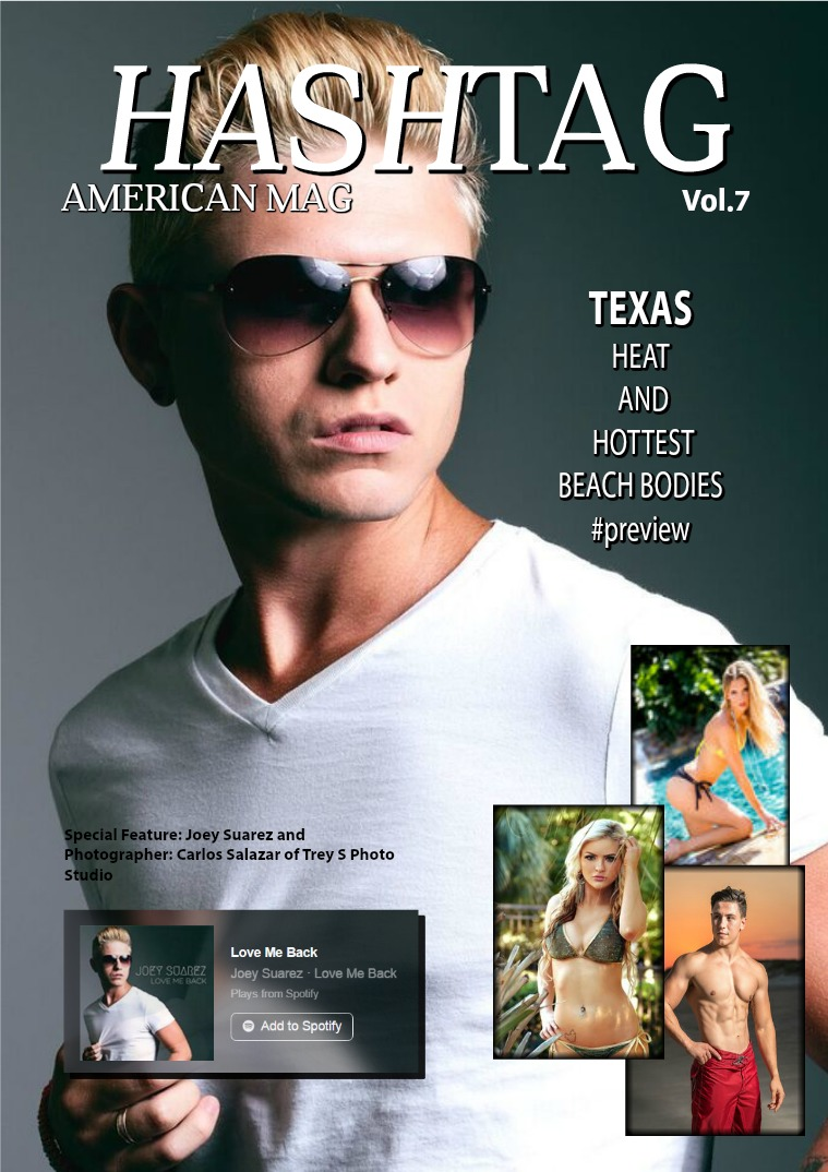 Hashtag American Mag Vol.7  Joey Suarez/ Hot Bodies Preview