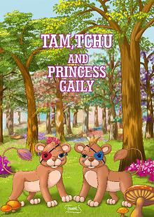 Tam,Tchu  and  princess Gaily