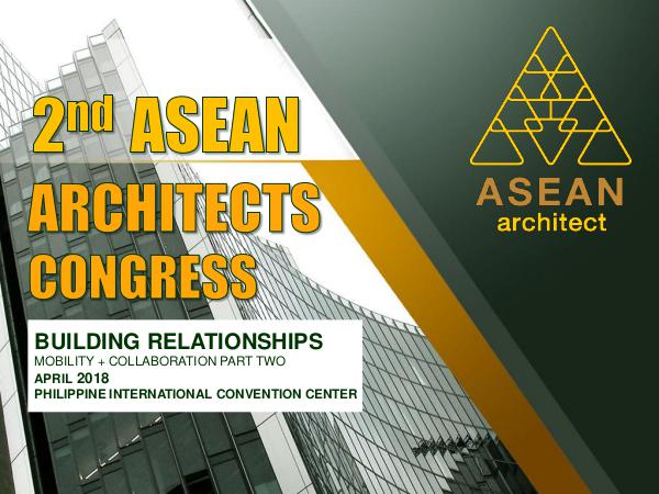 A Glimpse of the 1st ASEAN Architects Congress A Glimpse of the 1st ASEAN Architects Congress