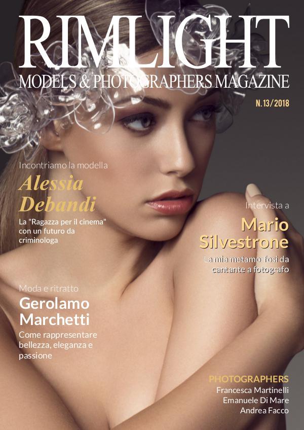 RIMLIGHT Models & Photographers Magazine RIMLIGHT Models & Photographers Magazine N.13/2018