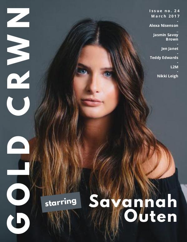 Gold Crwn Magazine ISSUE 24 // SAVANNAH OUTEN