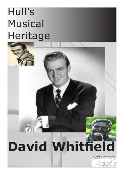 Hull's Musical Heritage - David Whitfield 1