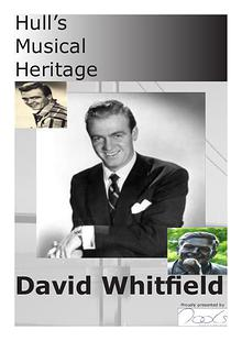 Hull's Musical Heritage - David Whitfield