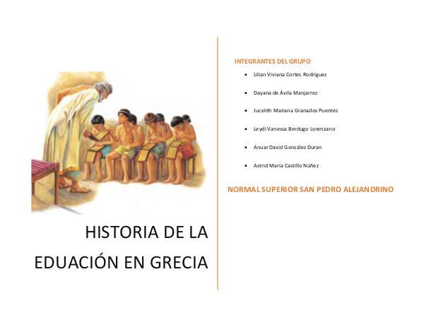 EDUCACIÓN EN GRECIA ANTIGUA LA EDUCACIÓN EN GRECIA ANTIGUA Astrid