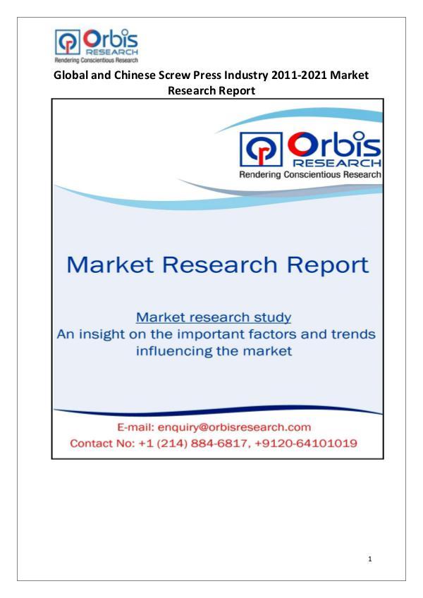 Industry Analysis 2021 Global & Chinese Screw Press Market