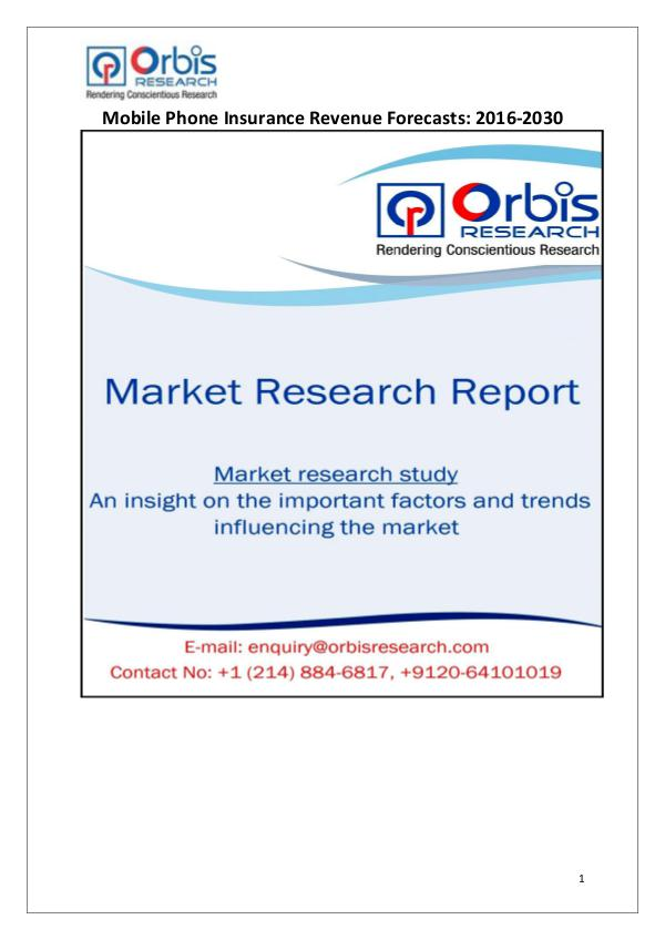 Industry Analysis 2016 Global Mobile Phone Insurance Market