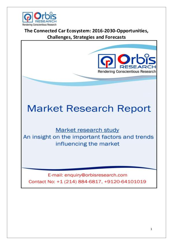 Industry Analysis Worldwide Connected Car Market 2016-2030