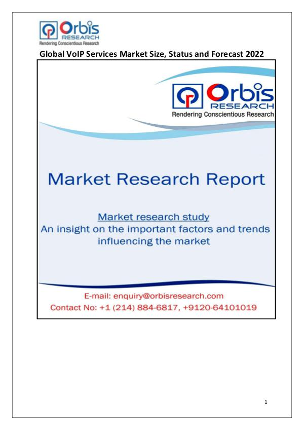 Global VoIP Services Market 2017 - Orbis Research