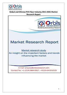 Industry Analysis 2016-2021 Global & Chinese PVC Floor Market