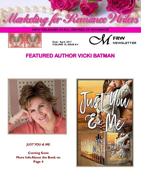 Marketing for Romance Writers Newsletter April, 2017 Volume # 10, Issue 4*