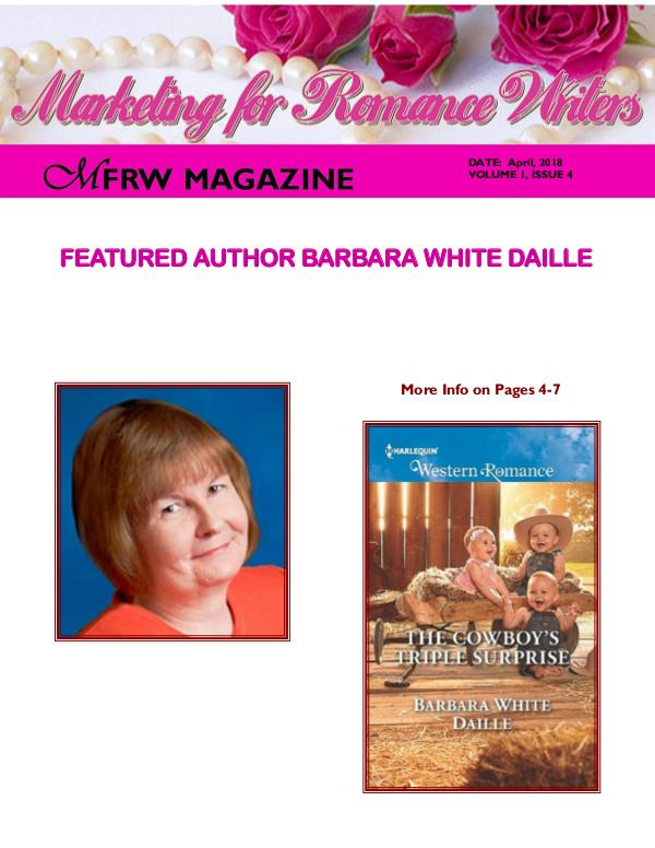 Marketing for Romance Writers Magazine April, 2018 Volume # 1, Issue # 4