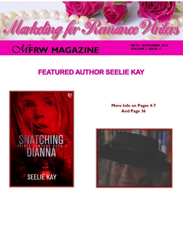 Marketing for Romance Writers Magazine Jan, 2018 Volume 1, Issue 1 November, 2018 Volume # 1, Issue # 11