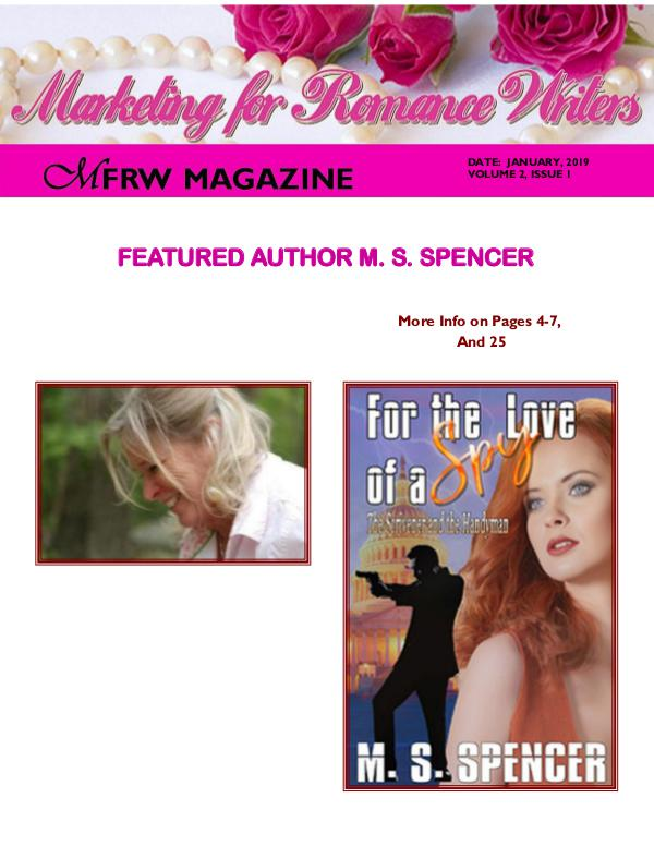 Marketing for Romance Writers Magazine Jan, 2018 Volume 1, Issue 1 January 2019 Volume # 2, Issue # 1