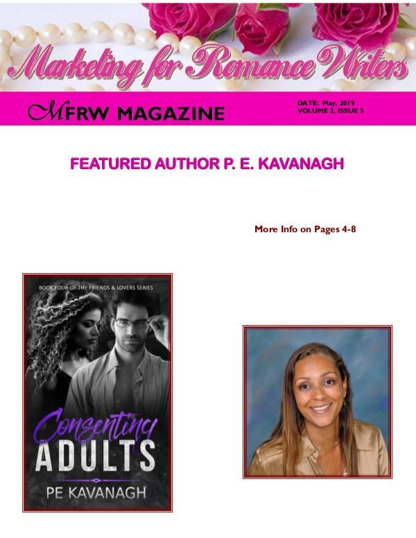 Marketing for Romance Writers Magazine Jan, 2018 Volume 1, Issue 1 May, 2019 Volume # 2, Issue # 5