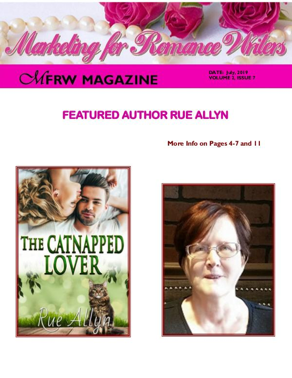 Marketing for Romance Writers Magazine July, 2019 Volume # 2, Issue # 7