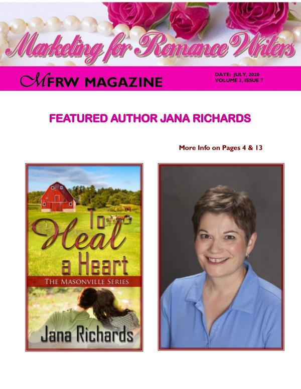 Marketing for Romance Writers Magazine July, 2020 Volume # 3, Issue # 7