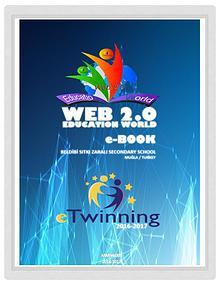 WEB 2.0 EDUCATION WORLD - eTwinning Project - EBOOK