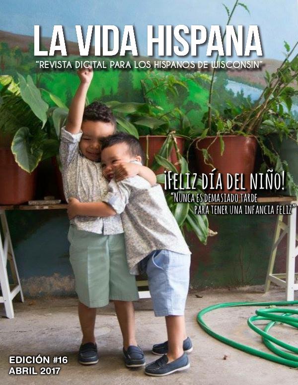La Vida Hispana - Revista Mensual April - Abril 2017