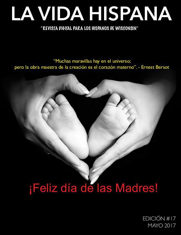 La Vida Hispana - Revista Mensual Mayo 2017