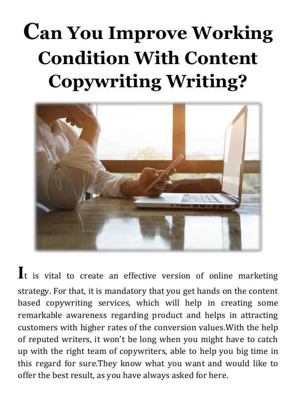 Can You Improve Working Condition With Content Copywriting Writing Can You Improve Working Condition With Content Cop