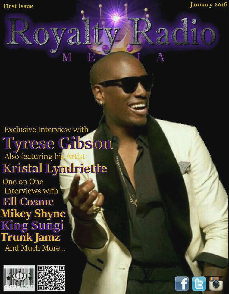 Royalty Radio Media Magazine 1st Issue Tyrese Gibson Royalty Radio Media Magazine 1st issue
