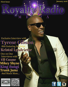 Royalty Radio Media Magazine 1st Issue Tyrese Gibson
