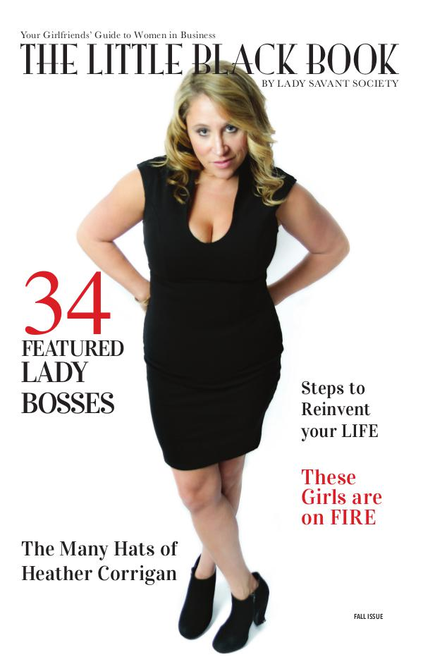 Your Girlfriends' Guide to Women in Business: The Little Black Book Fall Issue 2016