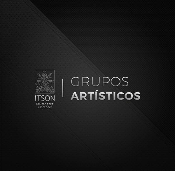 Grupos Artísticos ITSON CATÁLOGO GRUPOS