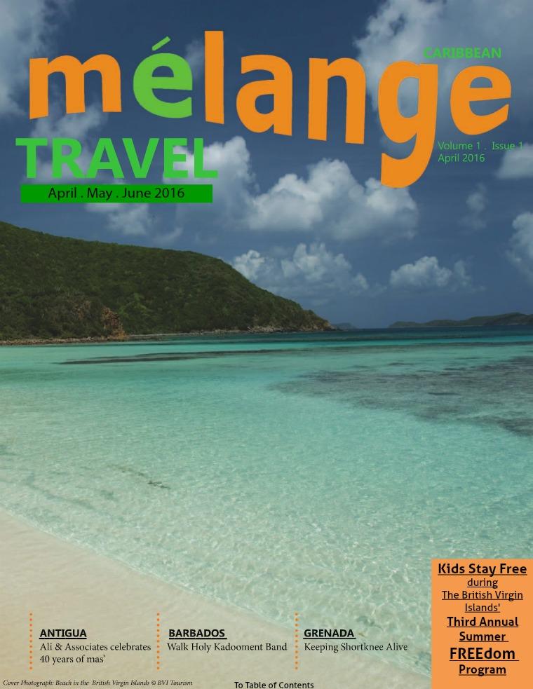 Mélange Travel & Lifestyle Magazine April 2016