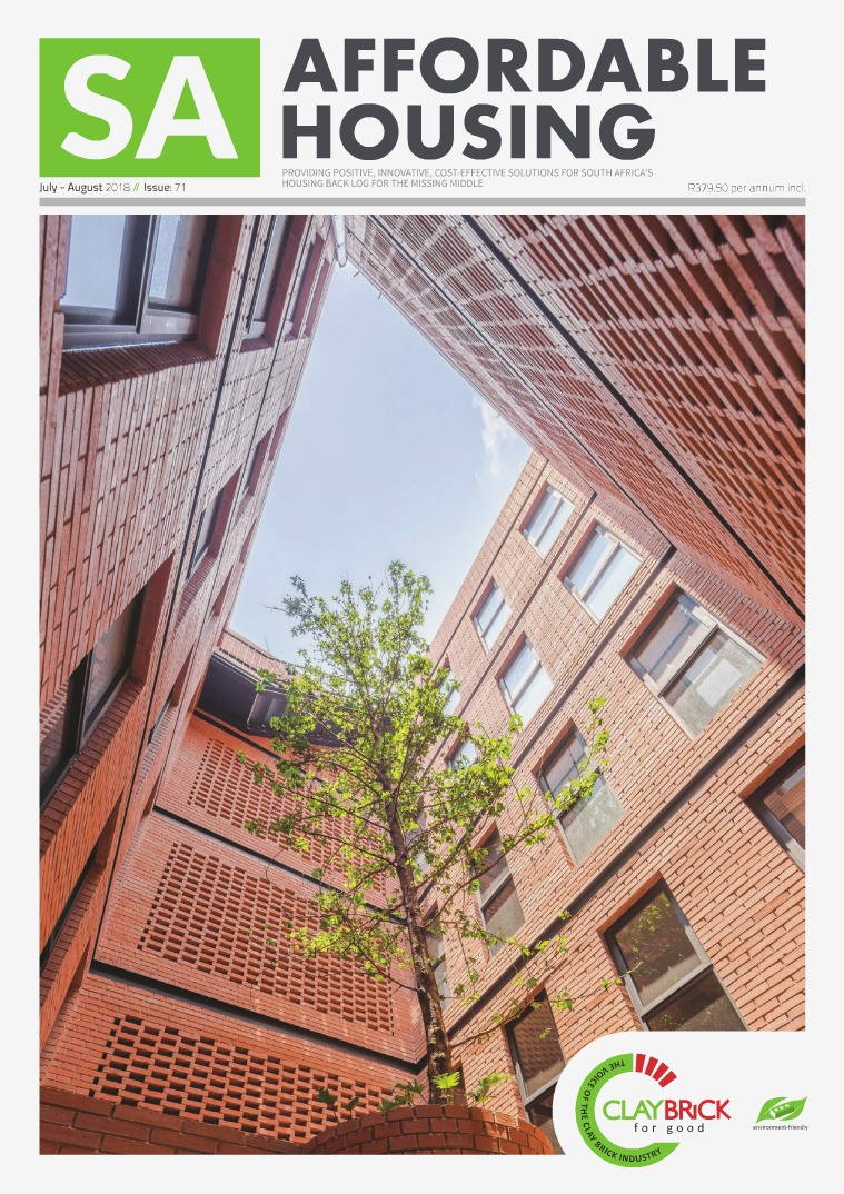 SA Affordable Housing July / August 2018 // Issue: 71