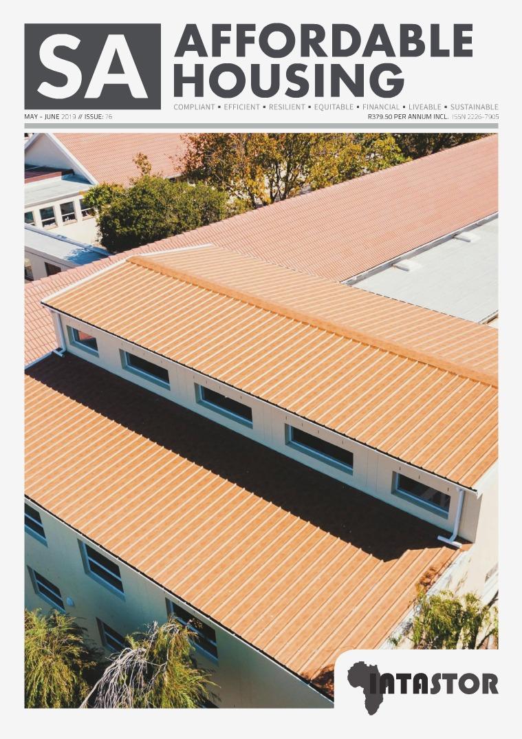SA Affordable Housing May - June 2019 // Issue: 76