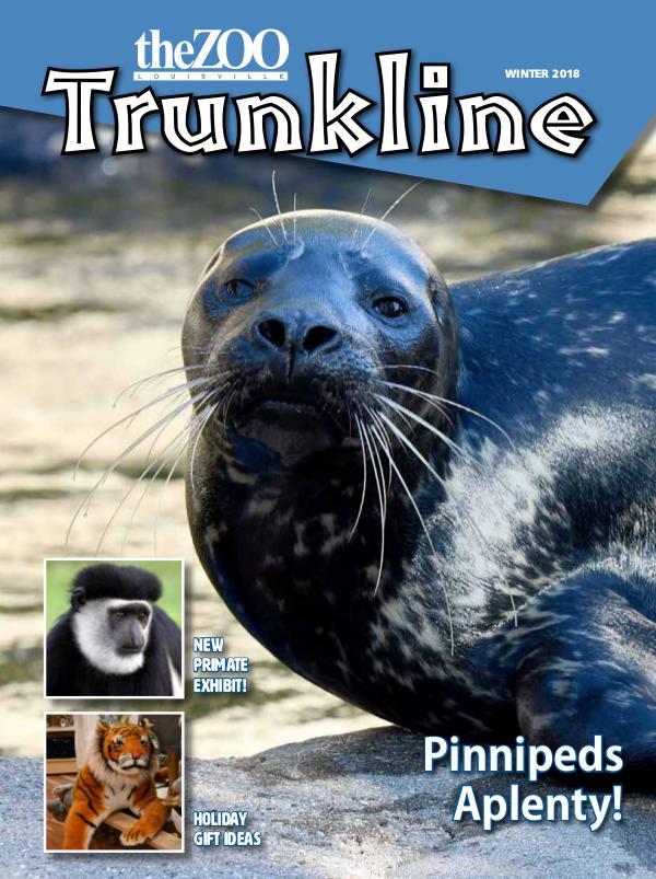 Trunkline Magazine (Louisville Zoo) December 2018