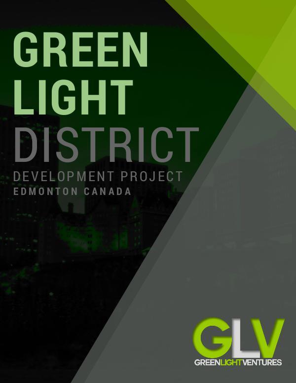 Green Light District Edmonton Green Light District Project Development Brochure