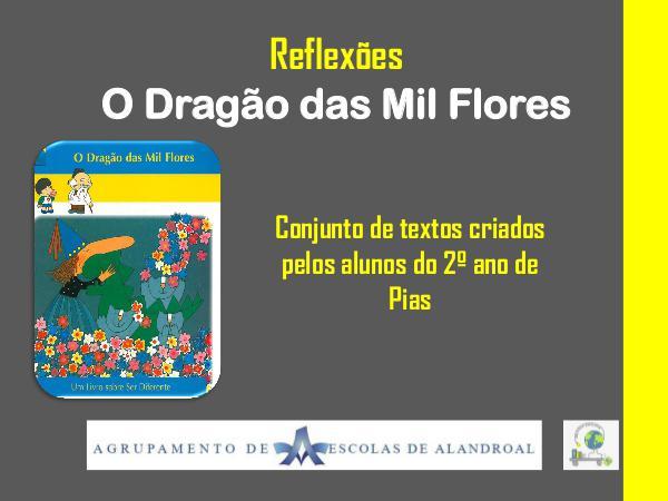 DragãoDasMilFlores ReflexãoDragaodasMilFlores