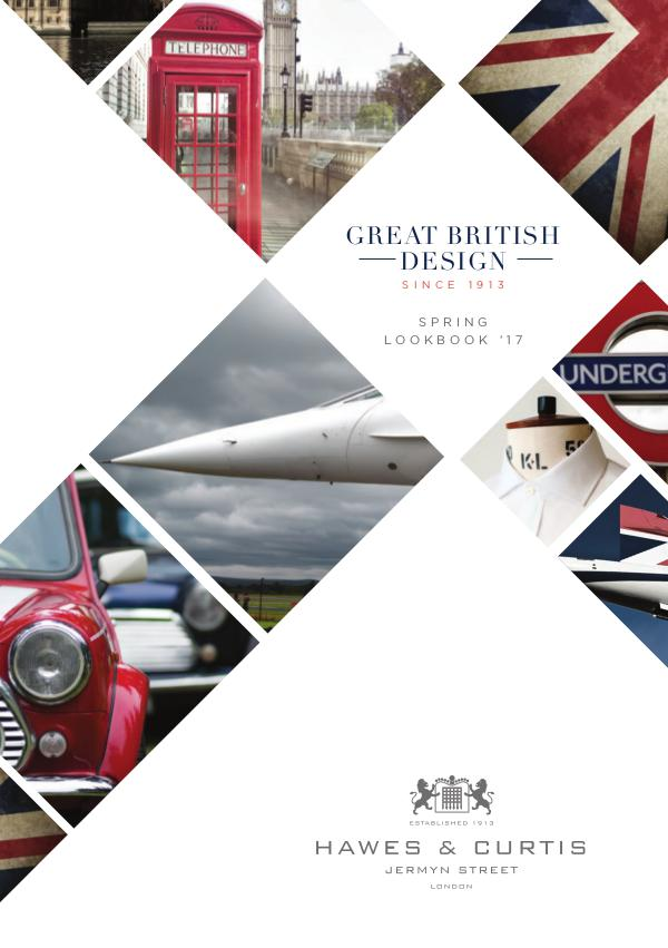 Hawes & Curtis Spring '17 Lookbook Great British Design Since 1913