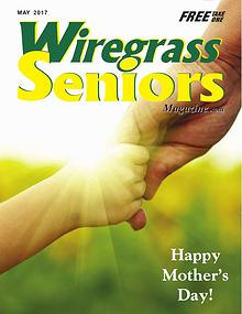 Wiregrass Seniors Magazine May Issue 2017