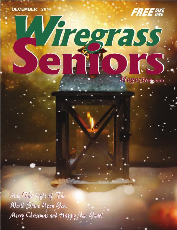 Wiregrass Seniors Magazine December 2017 DECEMBER  ISSUE